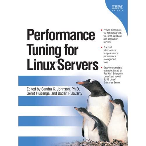 Performance Tuning for Linux(R) Servers by Sandra K. Johnson (2005-06-06)