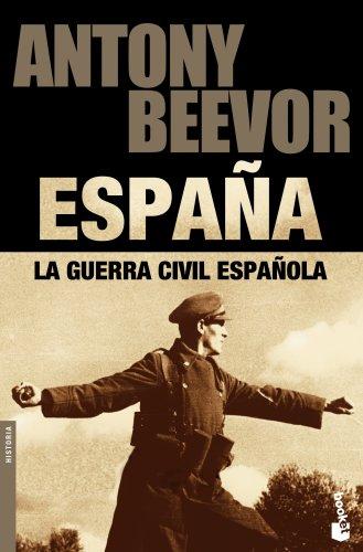 La guerra civil española (Biblioteca Antony Beevor) por Antony Beevor