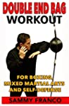 Double End Bag Workout: For Boxing, M...
