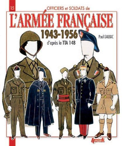 L'armée française 1943-1956 par Paul Gaujac