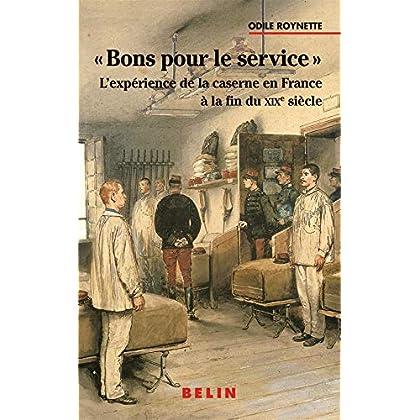 'Bon pour le service', l'expérience de la caserne en France à la fin du XIXe siècle