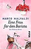 Eine Frau für den Barista: Ein Toskana-Krimi (Barbesitzer-Massimo-Reihe, Band 5)