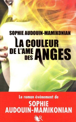 La Couleur de l'âme des anges par Sophie AUDOUIN-MAMIKONIAN