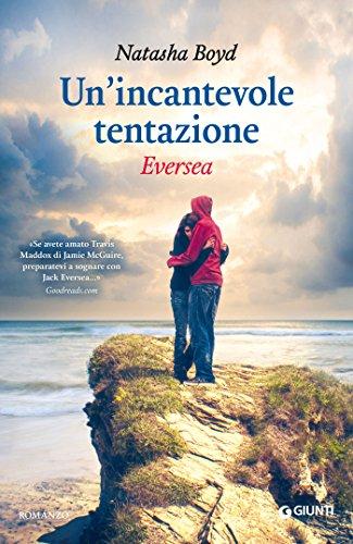Un'incantevole tentazione - Eversea (Italian Edition)