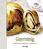 Germteig: Traditionelle Rezepte aus Österreich