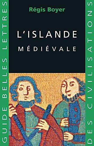 L'Islande médiévale (Guides Belles Lettres des civilisations t. 4)
