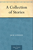 A Collection of Stories (English Edition)