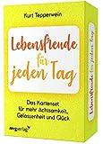 Lebensfreude für jeden Tag - Das Kartenset für mehr Achtsamkeit, Gelassenheit und Glück - Kurt Tepperwein