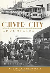 Culver City Chronicles (American Chronicles) by Julie Lugo Cerra (2013-04-02)