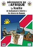 Découverte de l'Afrique - La Namibie : de Swakopmund à Lüderitz, les déserts de diamants