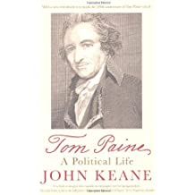 Tom Paine: A Political Life by Keane, John (June 1, 2009) Paperback