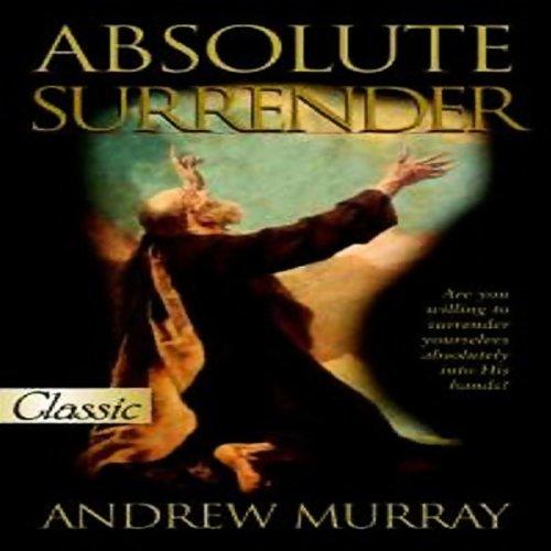 Absolute Surrender  Audiolibri