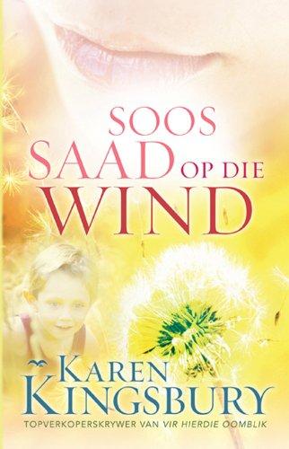 Soos saad op die wind (Afrikaans Edition)
