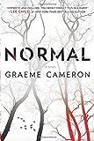 Normal: A Novel by Graeme Cameron (2015-03-31)