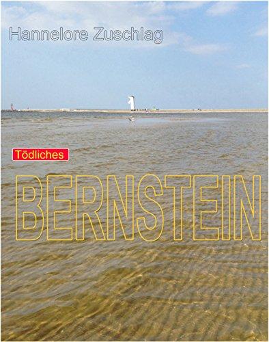 Tödliches Bernstein