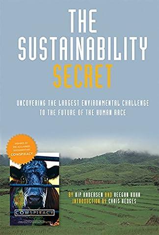 The Sustainability Secret: The Cowspiracy Companion (Film Companion)