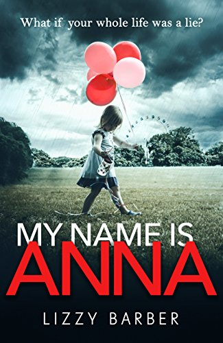 My Name is Anna by [Barber, Lizzy]