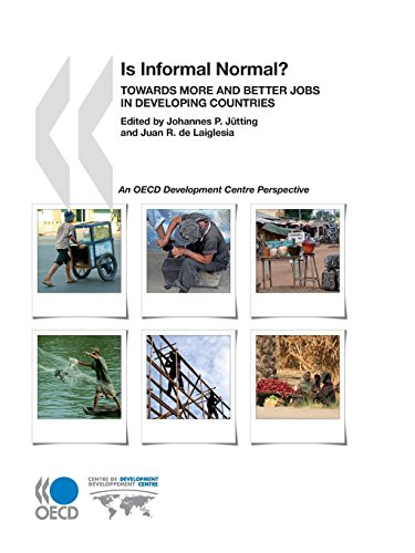 Development Centre Studies Is Informal Normal? :  Towards More and Better Jobs in Developing Countries: Edition 2009 par OECD OCDE