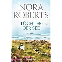 Töchter der See: Roman (Die Irland-Trilogie 3)