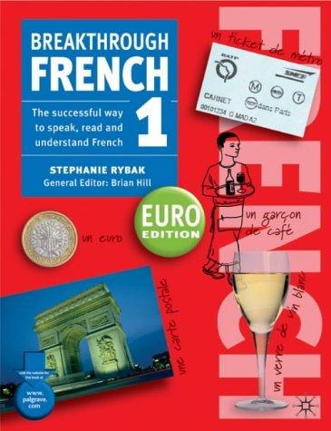 Breakthrough French 1 Euro edition by Stephanie Rybak (11-Jul-2003) Paperback
