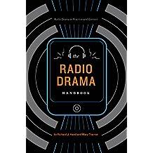 The Radio Drama Handbook: Audio Drama in Context and Practice (Audio Drama in Practice and Context) (English Edition)
