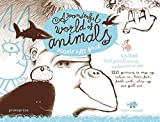A Wonderful World of Animals: Doodle Art Book