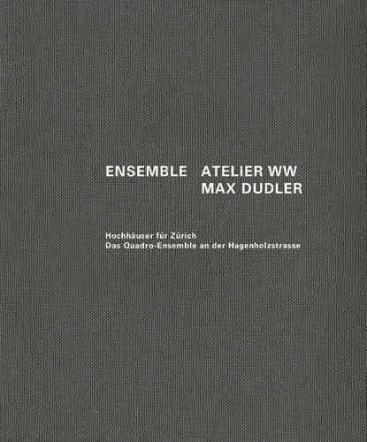[(Ensemble: Atelier Ww Max Dudler)] [Edited by Alexander Bonte ] published on (July, 2015)