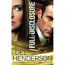 Full Disclosure by Dee Henderson (2012-10-02)