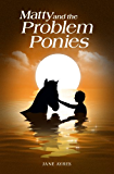 Matty and the Problem Ponies (Matty Horse and Pony Adventures #2)