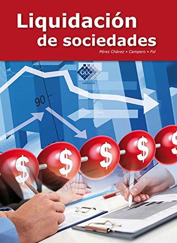 Liquidación de sociedades 2017 por José Pérez Chávez