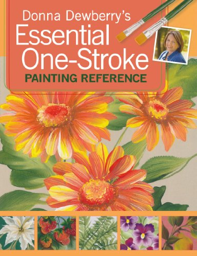 Donna Dewberry's Essential One-Stroke Painting Reference por Donna Dewberry