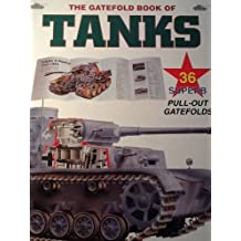 The Gatefold book of tanks by Roger Ford (1998-05-03)