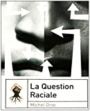 La question raciale
