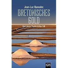 Bretonisches Gold: Kommissar Dupins dritter Fall (Kommissar Dupin ermittelt)