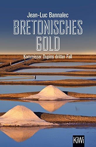 Bretonisches Gold: Kommissar Dupins dritter Fall (Kommissar Dupin ermittelt 3) (Kindle-bücher Gemeinsame)