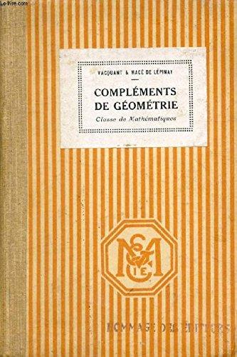 Complements de geometrie, classe de mathematiques