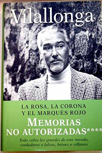 Rosa, La Corona Y El Marques Rojo, La