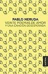 Veinte poemas de amor y una canción desesperada par Neruda