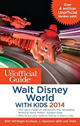 Unofficial Guide Walt Disney World with Kids 2014 (Unofficial Guide to Walt Disney World With Kids)