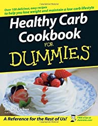Healthy Carb Cookbook For Dummies by Jan McCracken (2005-07-14)