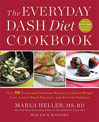 the-everyday-dash-diet-cookbook-over-150-fresh-and-delicious-recipes-to-speed-weight-loss-lower-bloo