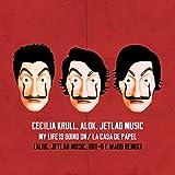 My Life Is Going On (Alok, Jetlag Music, Wadd & Hot-Q Remix) (Original Musik aus der TV-Serie