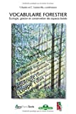 Vocabulaire forestier. Écologie, gestion et conservation des espaces boisés