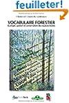 Vocabulaire forestier. �cologie, gest...
