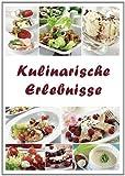 Kulinarische Erlebnisse: Heft mit über 50 einfachen und leckeren Rezeptideen für den Thermomix.