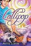 Lollipop by Amy Lane (2016-01-25)