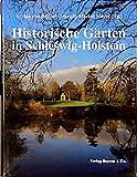 Historische Gärten in Schleswig-Holstein -