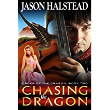 Chasing the Dragon (Order of the Dragon Book 2)