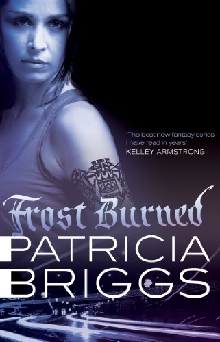 Frost Burned: Mercy Thompson Book 7
