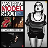 Best Photo Retouching - Mastering the Model Shoot: Everything a Photographer Needs Review